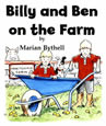 Front cover of Marian Bythell's book 'Billy and Ben on the Farm'.